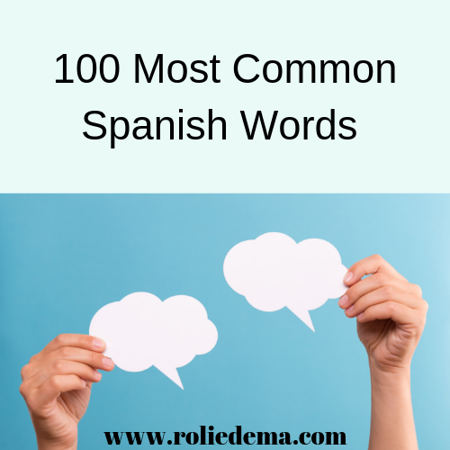 100 Most Common Spanish Words for Beginners to Learn