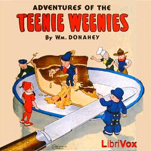 The Adventures of the Teeny Weenies Audiobook for Kids