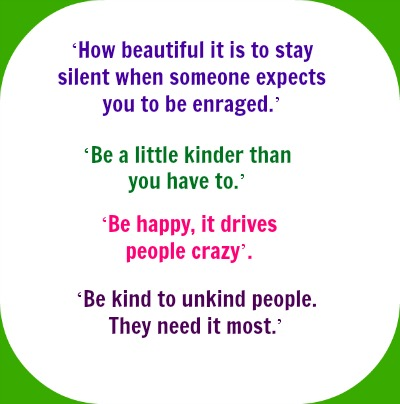 The Best Quotes For Killing Them With Kindness