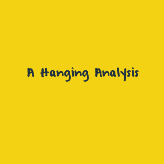 'A Hanging' Analysis - George Orwell