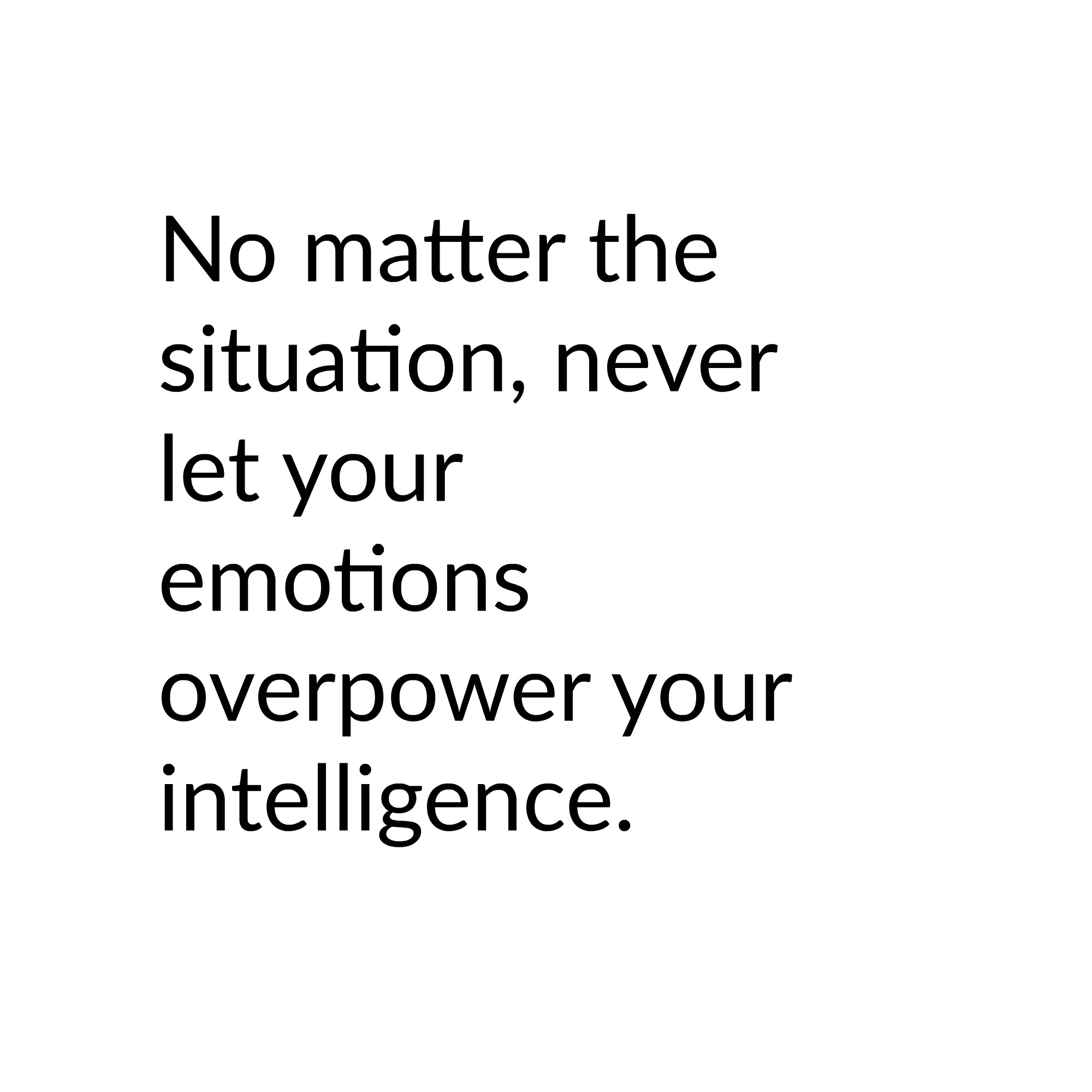 You're in control. Read more on Ways to Increase Emotional Intelligence on www.roliedema.com