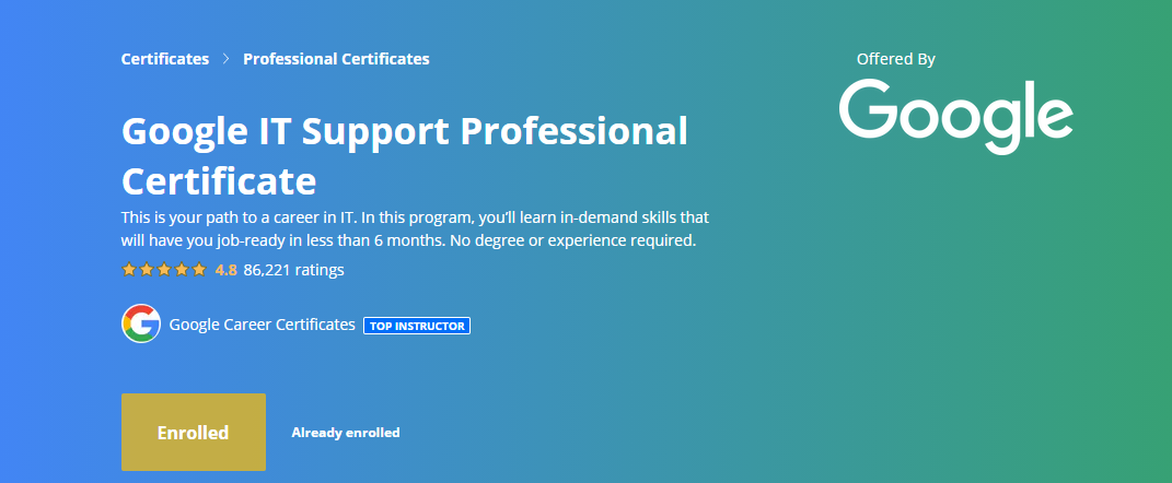 What is the Google IT Support Professional Certificate?