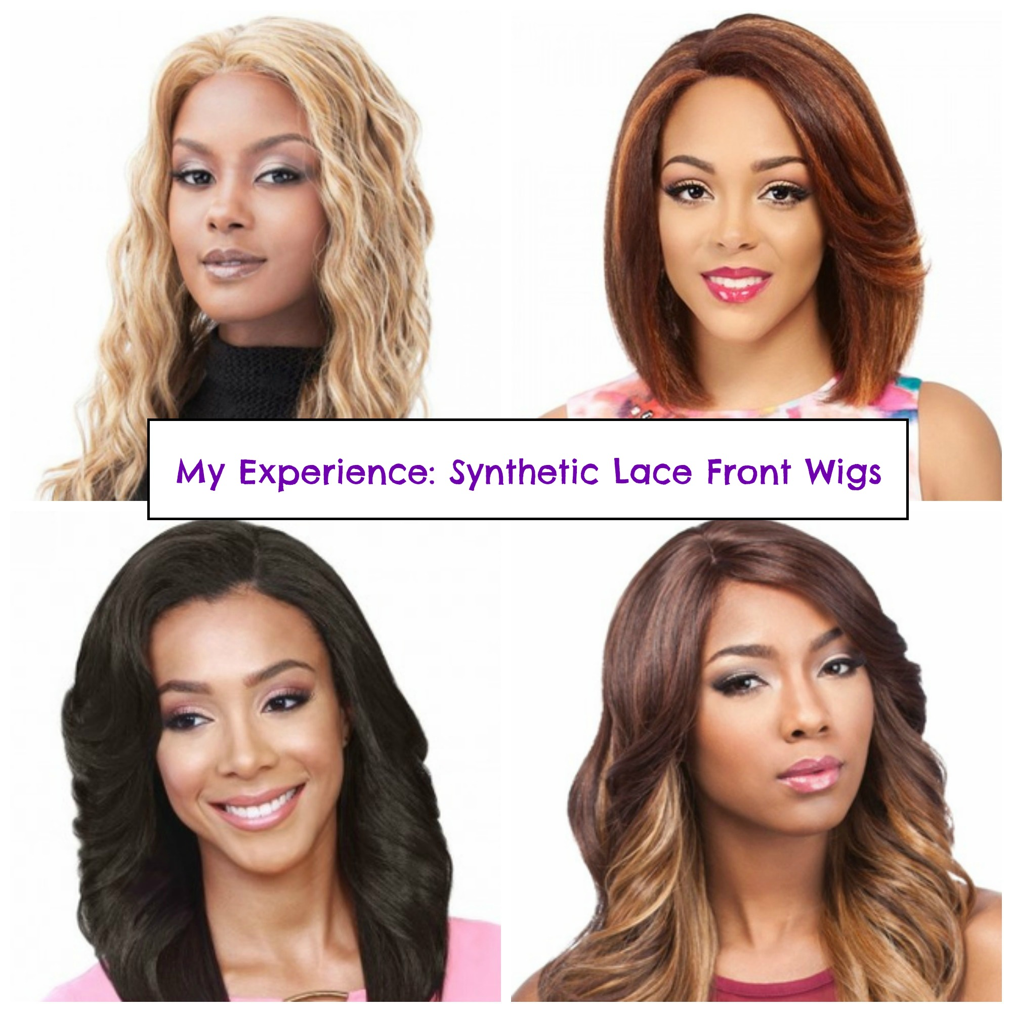 My Experience with Synthetic Lace Front Wigs - Wearing Lace Front Wigs