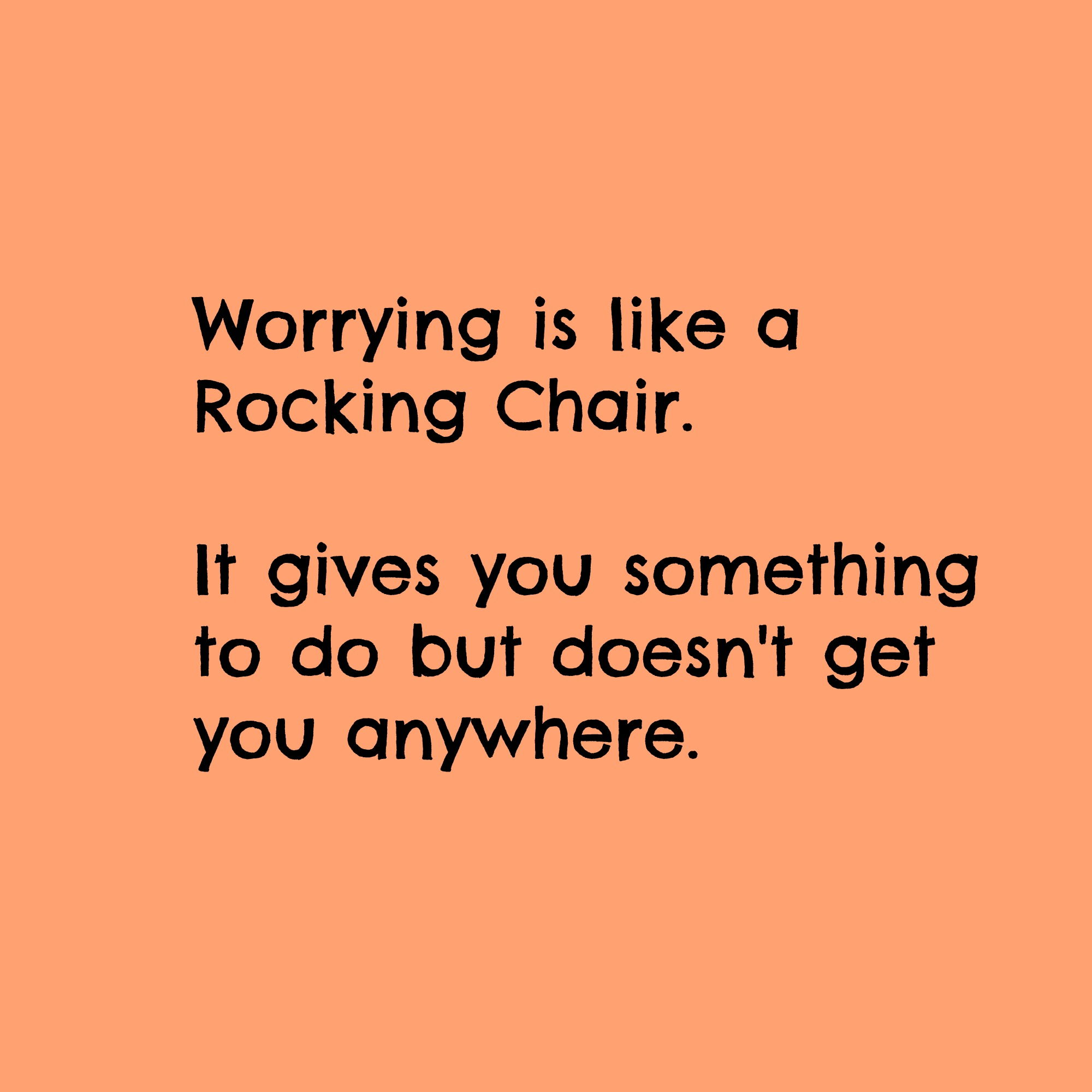 Ways to Stop Worrying - Where Does Worry Get You?