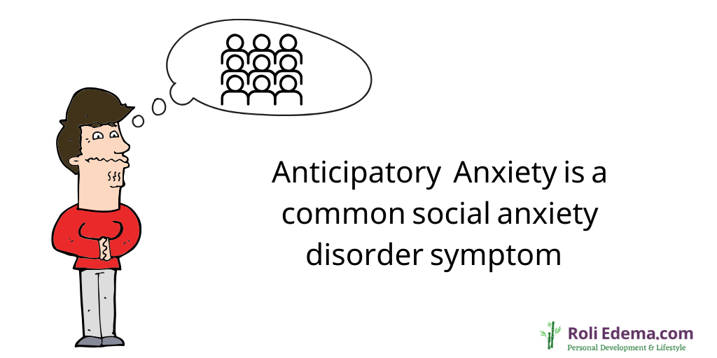 Anticipatory Anxiety is a Common Social Anxiety Disorder Symptom