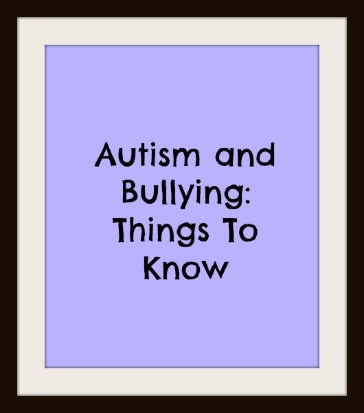 Autism and Bullying: Things to Know