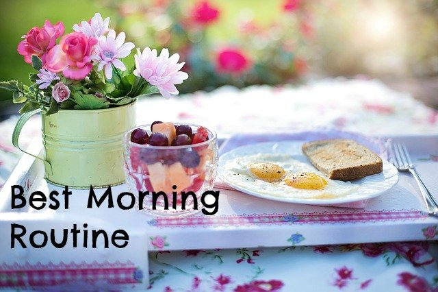 Tips For Having the Best Morning Routine
