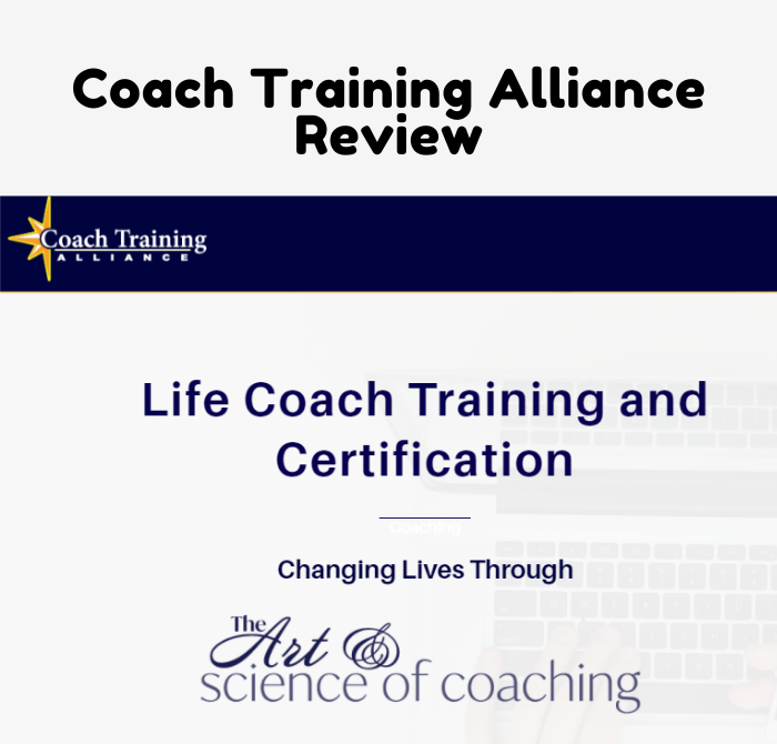 Coach Training Alliance Review: What to Know Before Enrolling (2020)