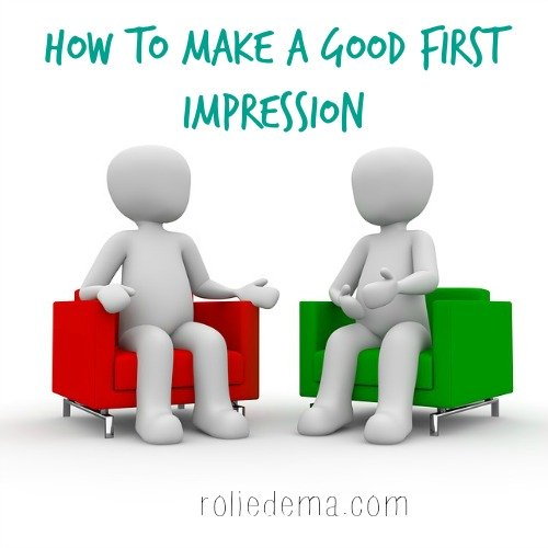 How to Make a Good First Impression - Tips That Really Work