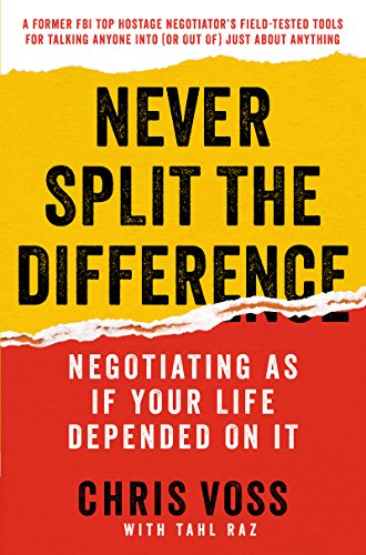 The Best Book on Negotiation - Never Split the Difference